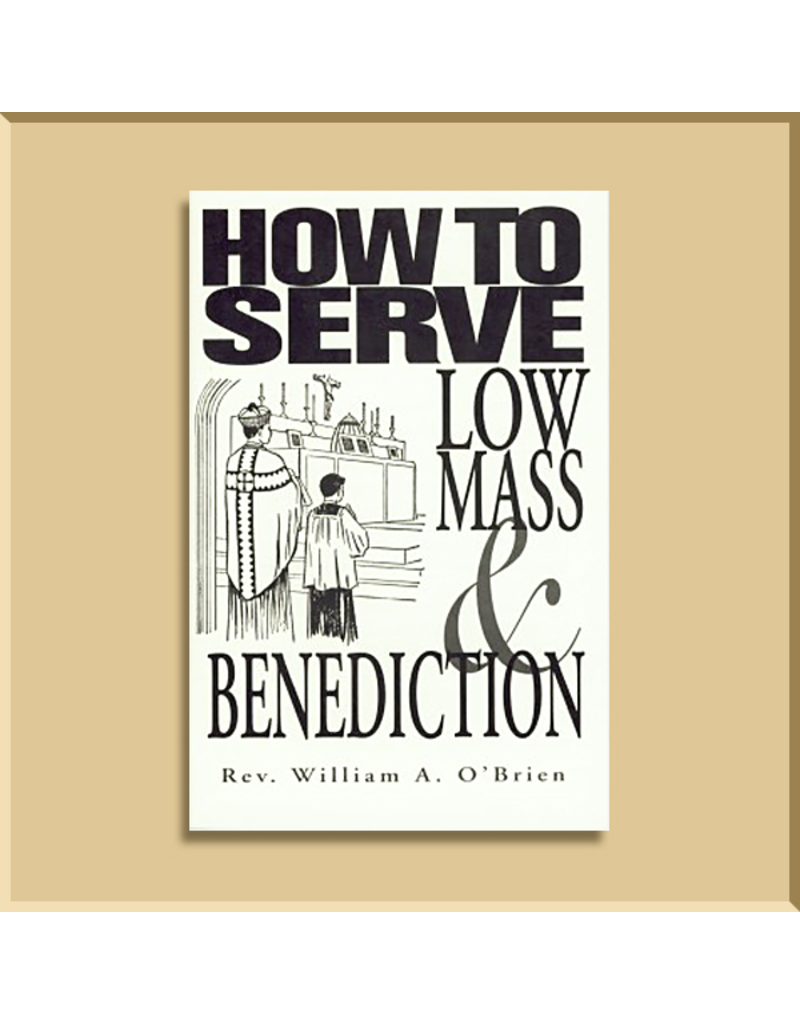 How To Serve Low Mass