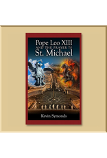 Pope Leo XIII and the Prayer to St. Michael