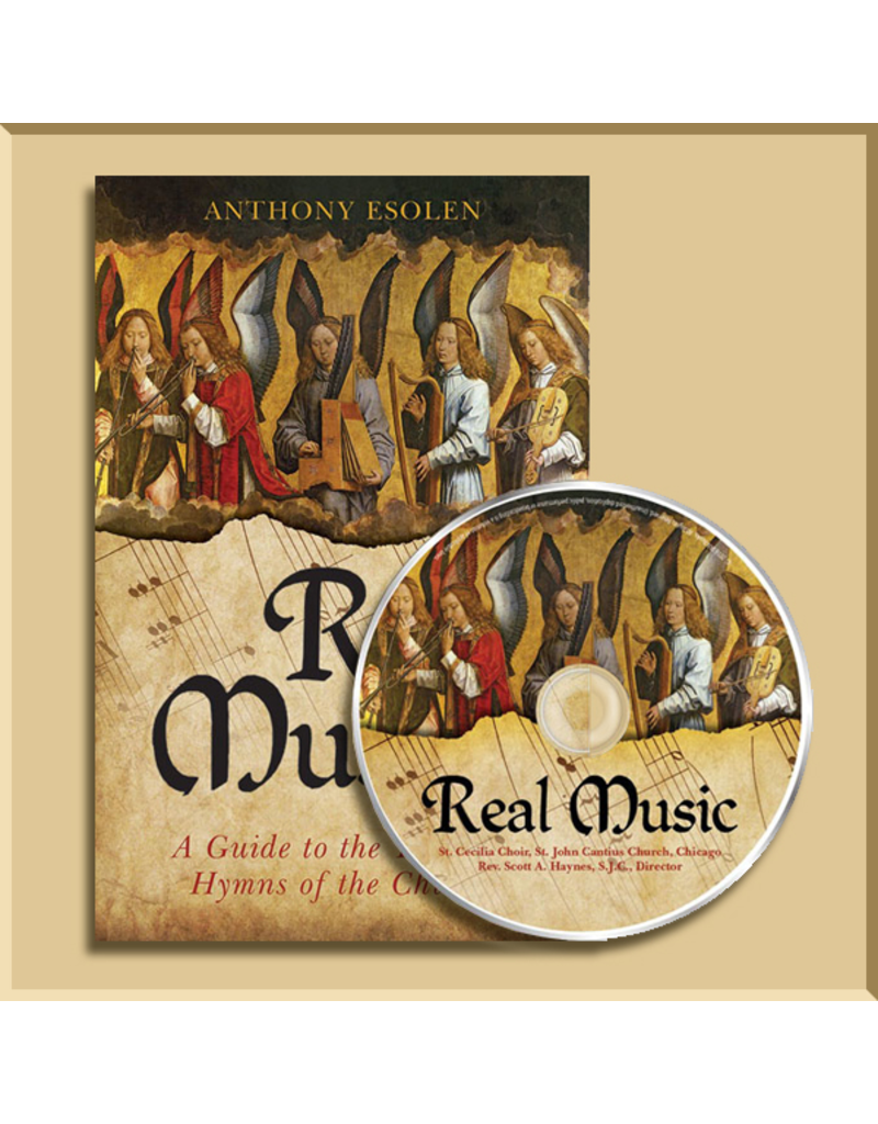 Real Music: A Guide to the Timeless Hymns of the Church (CD & Book)