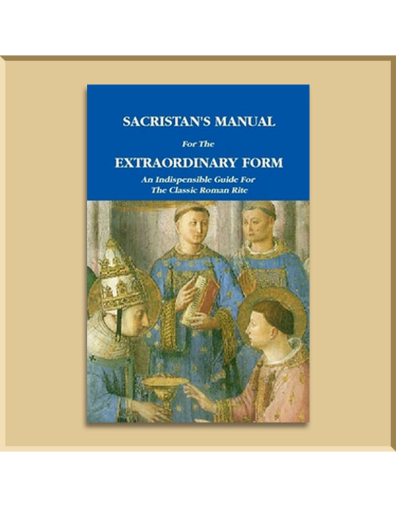 Sacristan's Manual for the Extraordinary Form (Hardcover)