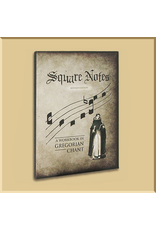 Square Notes Workbook in Gregorian Chant