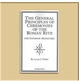 The General Principles of Ceremonies of the Roman Rite