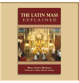 The Latin Mass Explained