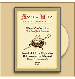 DVD - Rite of Confirmation and Pontifical Mass at the Faldstool