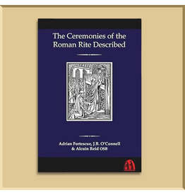 The Ceremonies of the Roman Rite Described