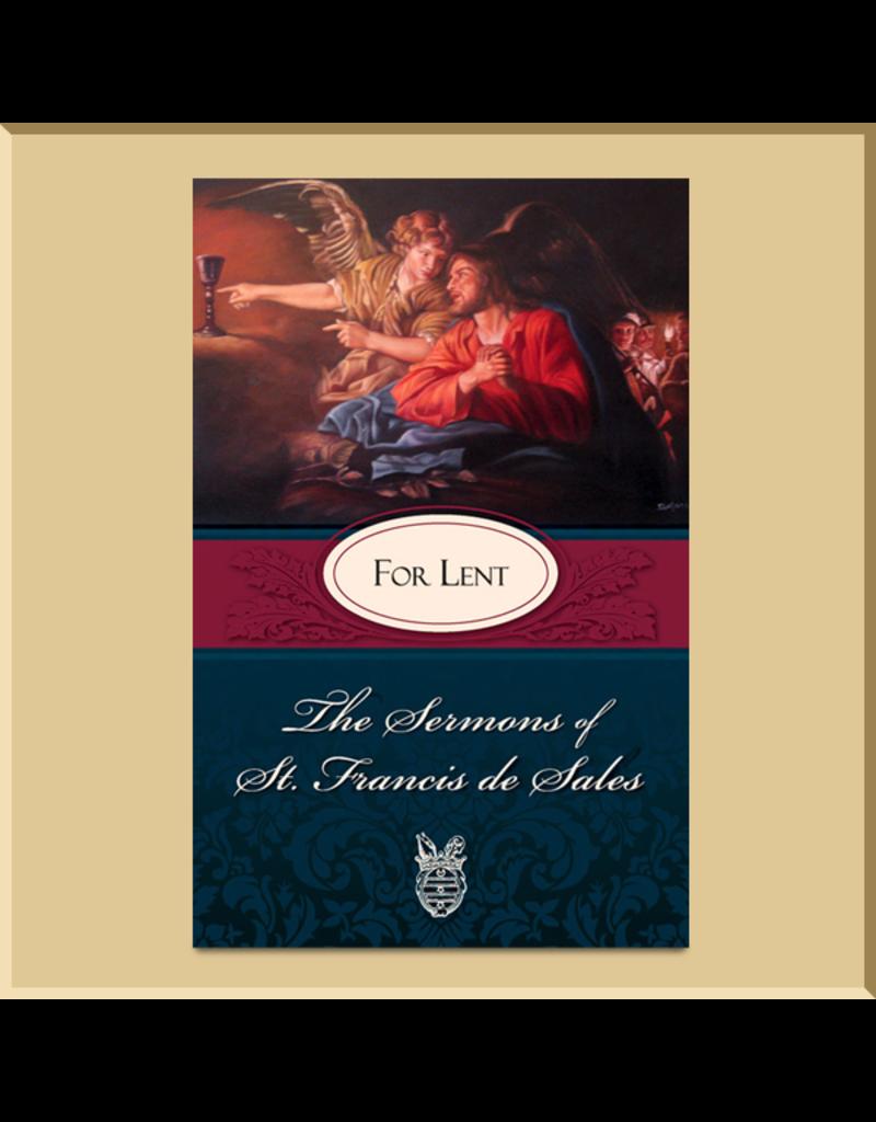 The Sermons of St. Francis de Sales: For Lent