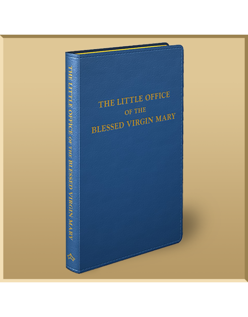 The Little Office of the Blessed Virgin Mary