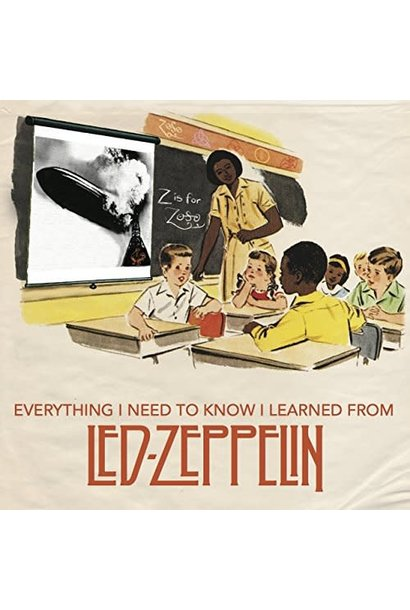 everything I needed to know I learned from Led Zeppelin book