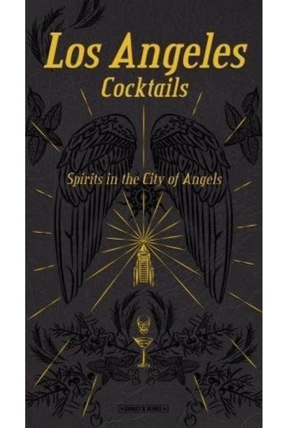Los Angeles Cocktails Spirits book
