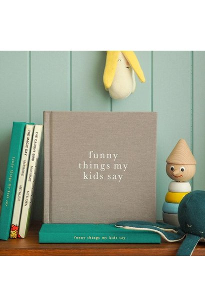funny things you say natural journal