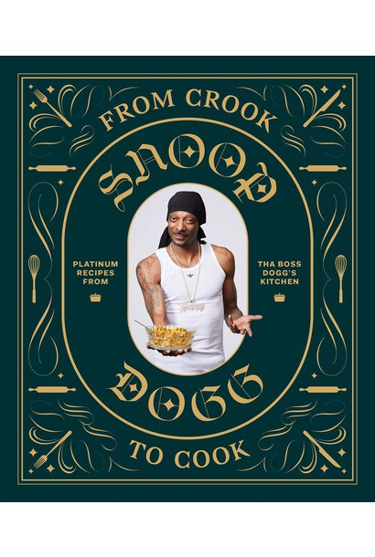 from crook to cook:Snoop Dogg cookbook