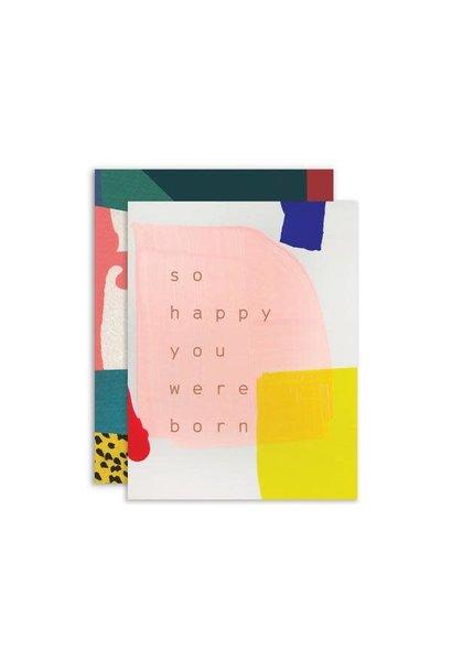 sunny birthday: so happy you were born card