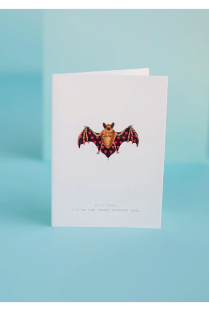 bat crazy without you card