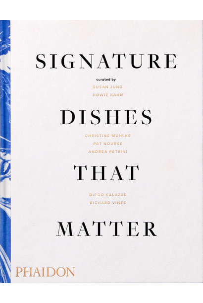signature dishes that matter cookbook