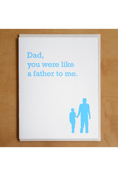 dad, you were like a father to me card
