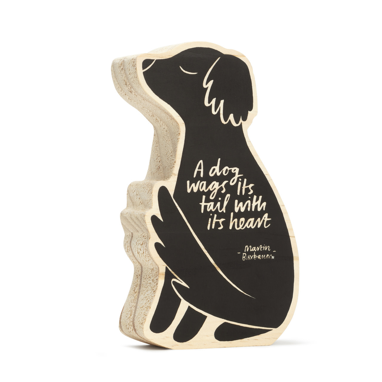 a dog wags it's tail with it's heart wood sign-1