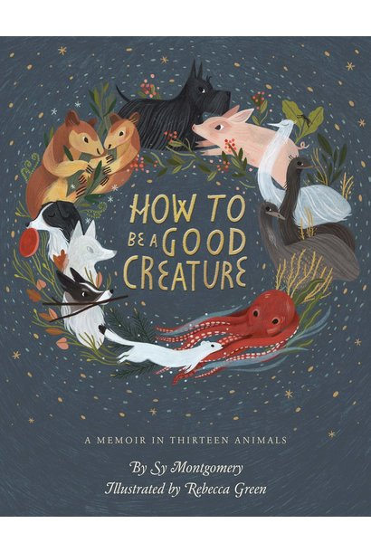 how to be a good creature book