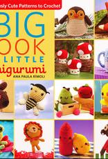 Big Book of Little Amigurumi