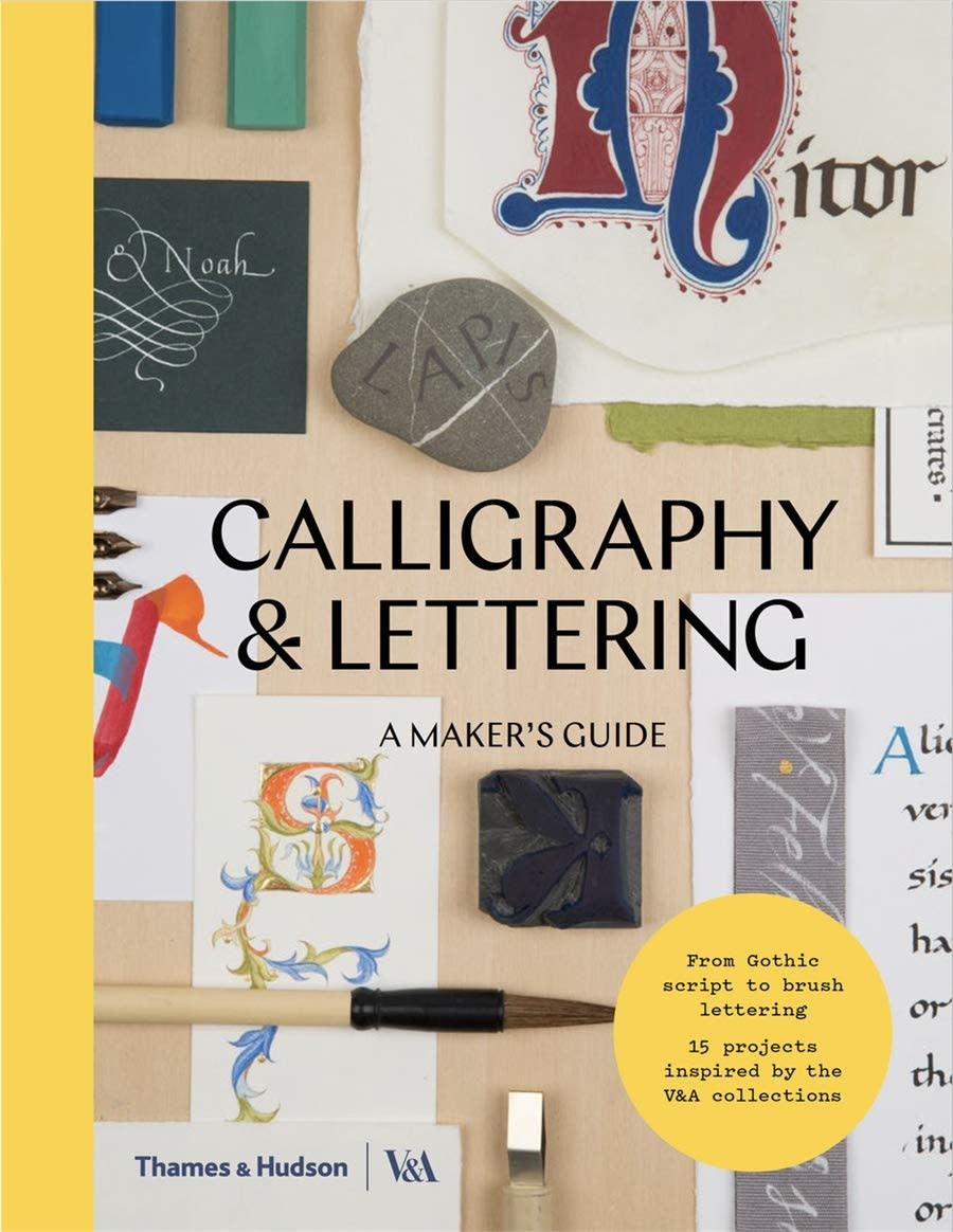 Calligraphy & Lettering - A Maker's Guide
