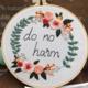 Do No Harm Embroidery