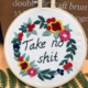Take No S*t Embroidery
