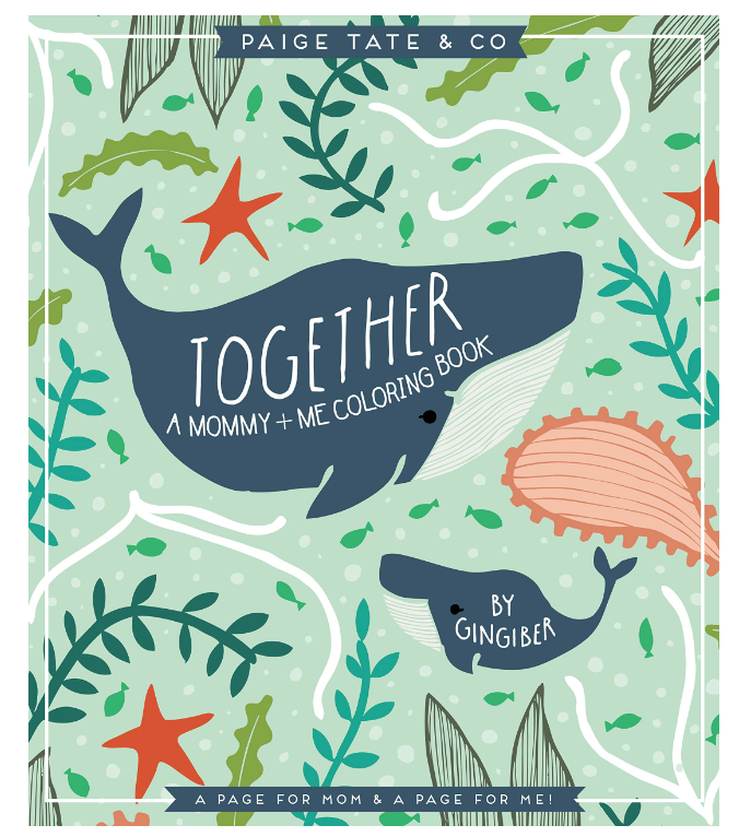 Penguin Random House Together: A Mommy + Me Coloring Book