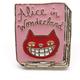 Xiu Hong Alice in Wonderland Pin