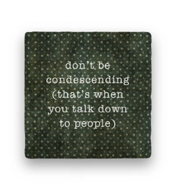 Paisley & Parsley Designs Coaster, Condescending
