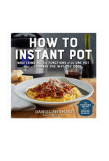 Workman Publishing How To Instant Pot Cookbook