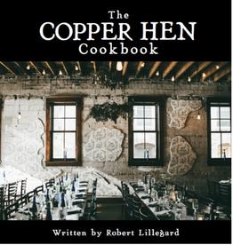 The Copper Hen Cookbook