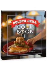 Duluth Grill Duluth Grill Cookbook II