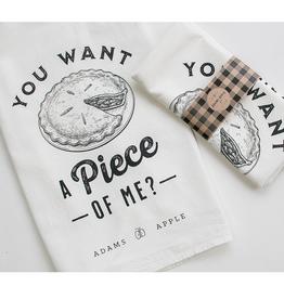 Adams Apple Company Floursack Towel You Want a Piece of Me