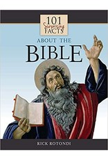 101 Surprising Facts about the Bible by Rick Rotondi (Paperback)