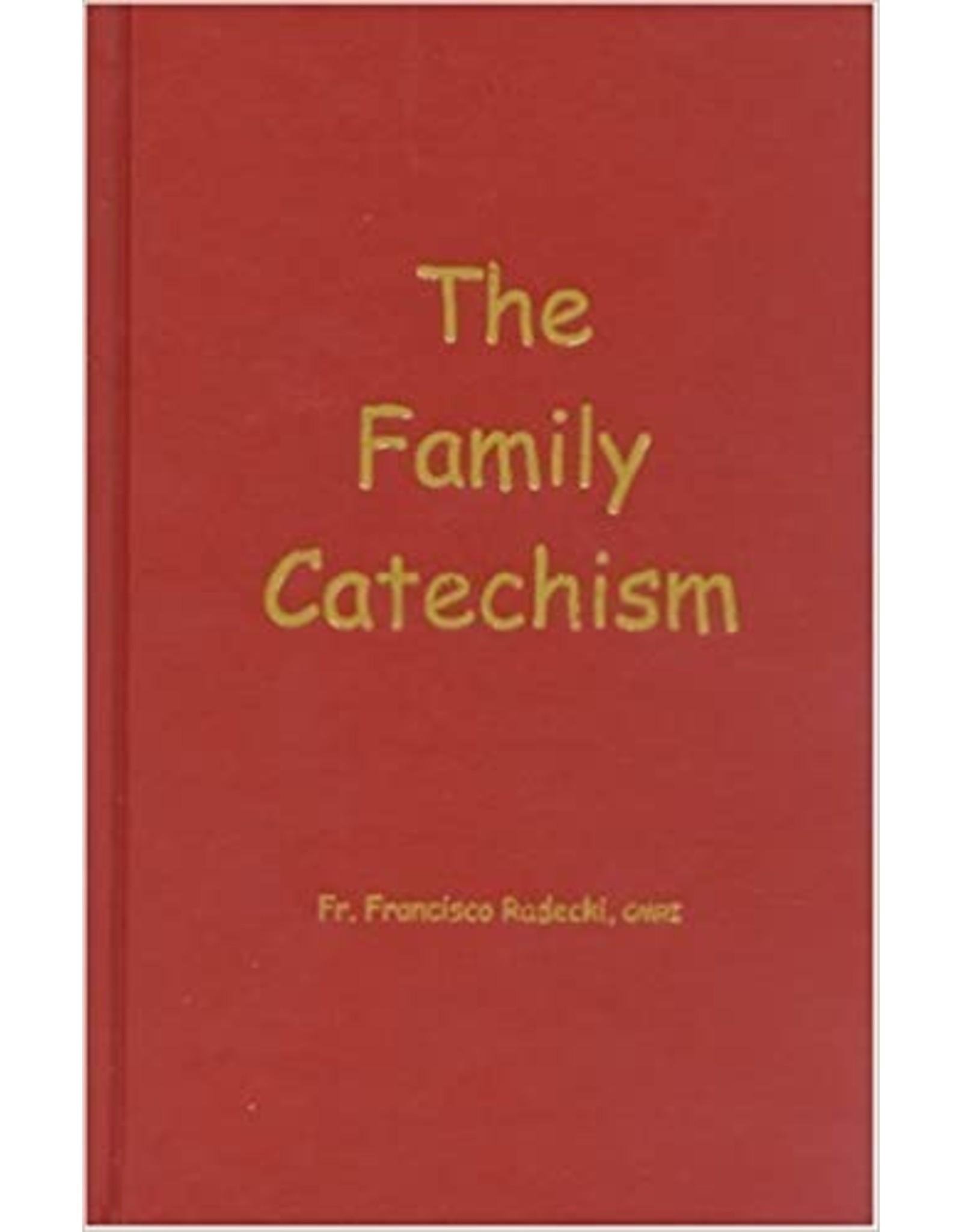 St. Joseph's Media A Family Catechism by Fr. Francisco Radecki, CMRI