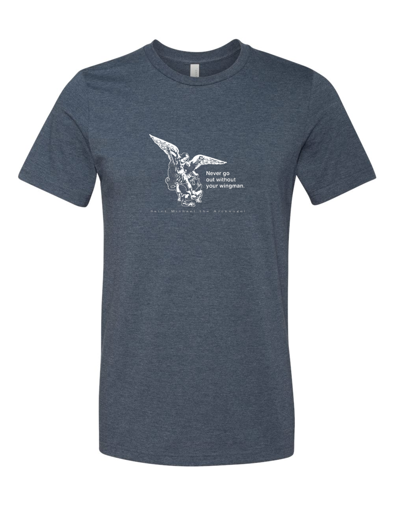 Sock Religious Never Go Without Your Wingman St. Michael the Archangel T-Shirt