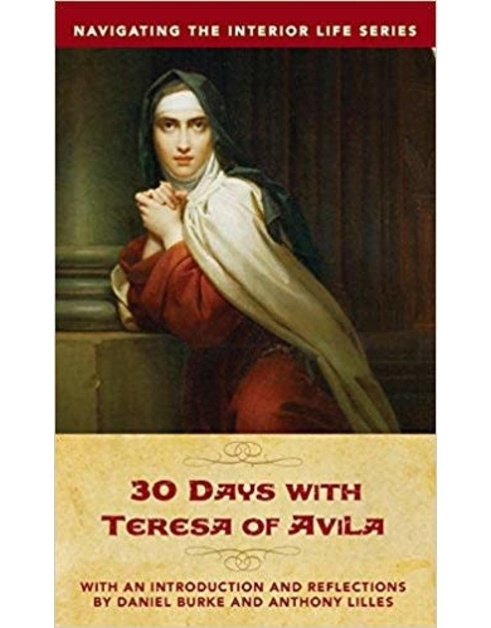 Sophia Press 30 Days with Teresa of Avila by Anthony Lilles, Dan Burke (Paperback)