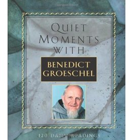 Franciscan Media Quiet Moments with Benedict Groeschel: 120 Daily Readings (Paperback)