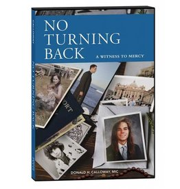 Association of Marian Helpers No Turning Back: A Witness to Mercy (DVD)