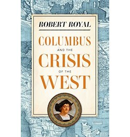 Sophia Press Columbus and the Crisis of the West by Robert Royal (Paperback)