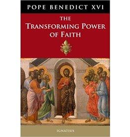 Ignatius Press The Transforming Power of Faith by Pope Benedict XVI (Hardcover)