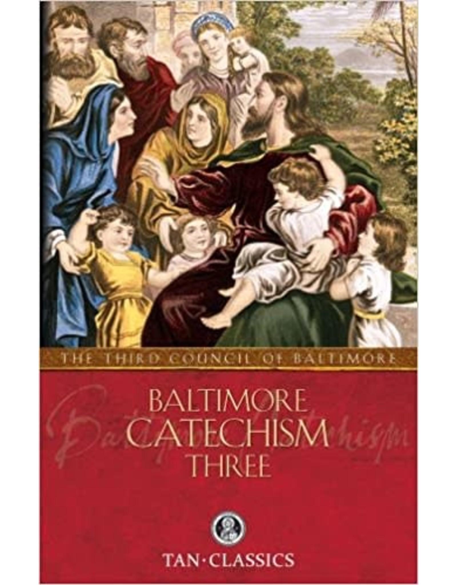 Tan Books Baltimore Catechism Three (with Supplemental Reading: Catholic Prayers) by Rev Thomas Kinkead (Paperback)