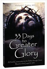 Ignatius Press 33 Days to Greater Glory by Michael E. Gaitley, MIC (Paperback)