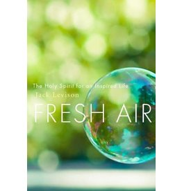 Paraclete Press Fresh Air: The Holy Spirit for an Inspired Life by Jack Levison (Paperback)