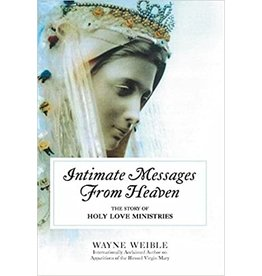 New Hope Press Intimate Messages From Heaven by Wayne Weible (Paperback)