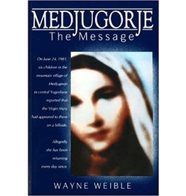 Paraclete Press Medjugorje: The Message by Wayne Weible (Paperback)