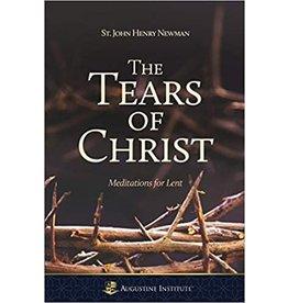 Ignatius Press Tears of Christ: Meditations for Lent by St. John Henry Newman (Paperback)