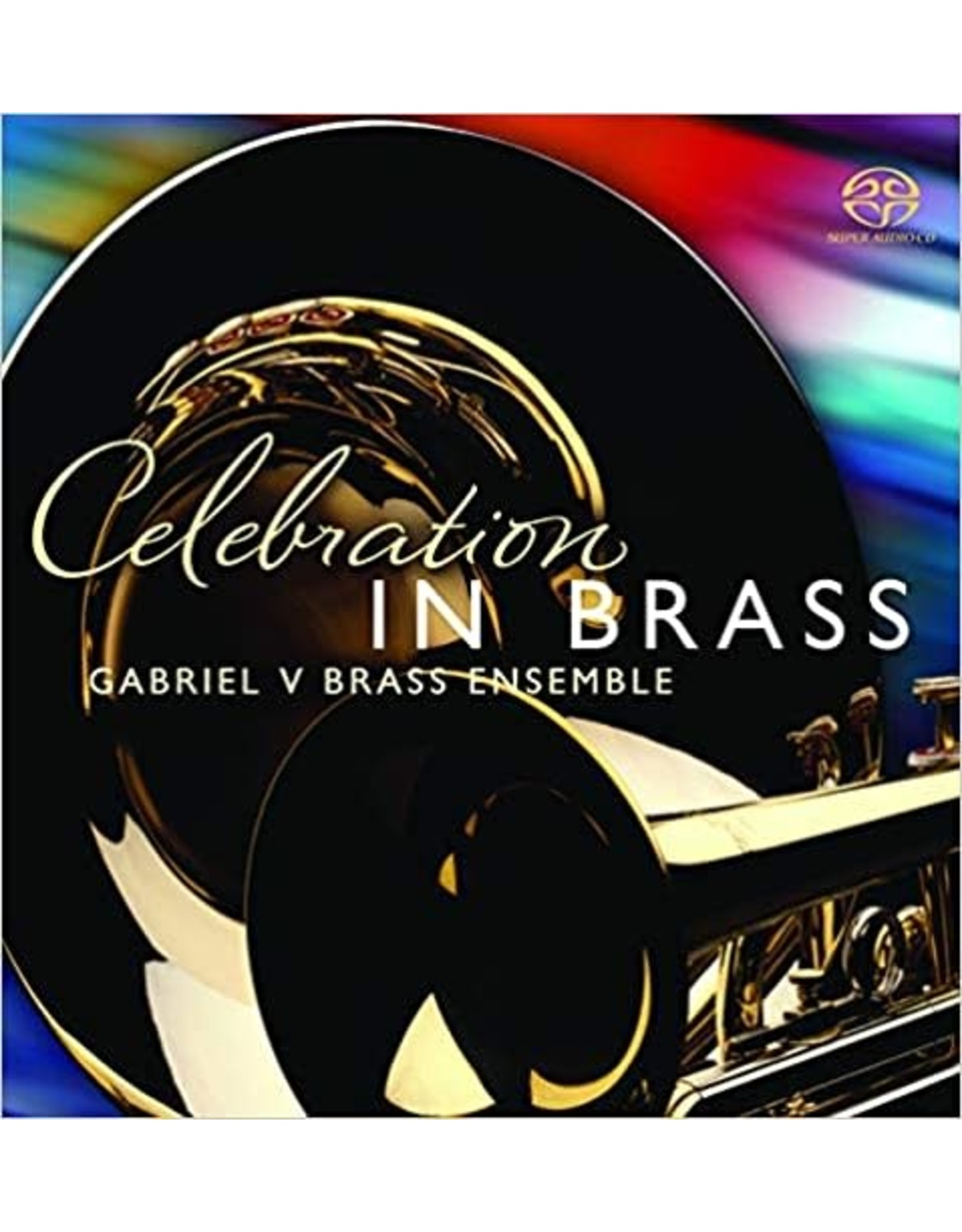 Celebration in Brass: Gabriel V Ensemble (Audio CD)