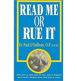 Tan Books Read Me or Rue It by Paul O'Sullivan, O.P. (Pamphlet)