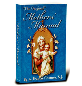 """Hirten """"The Original"""" Mother's Manual by A. Francis Coomes, S.J."""