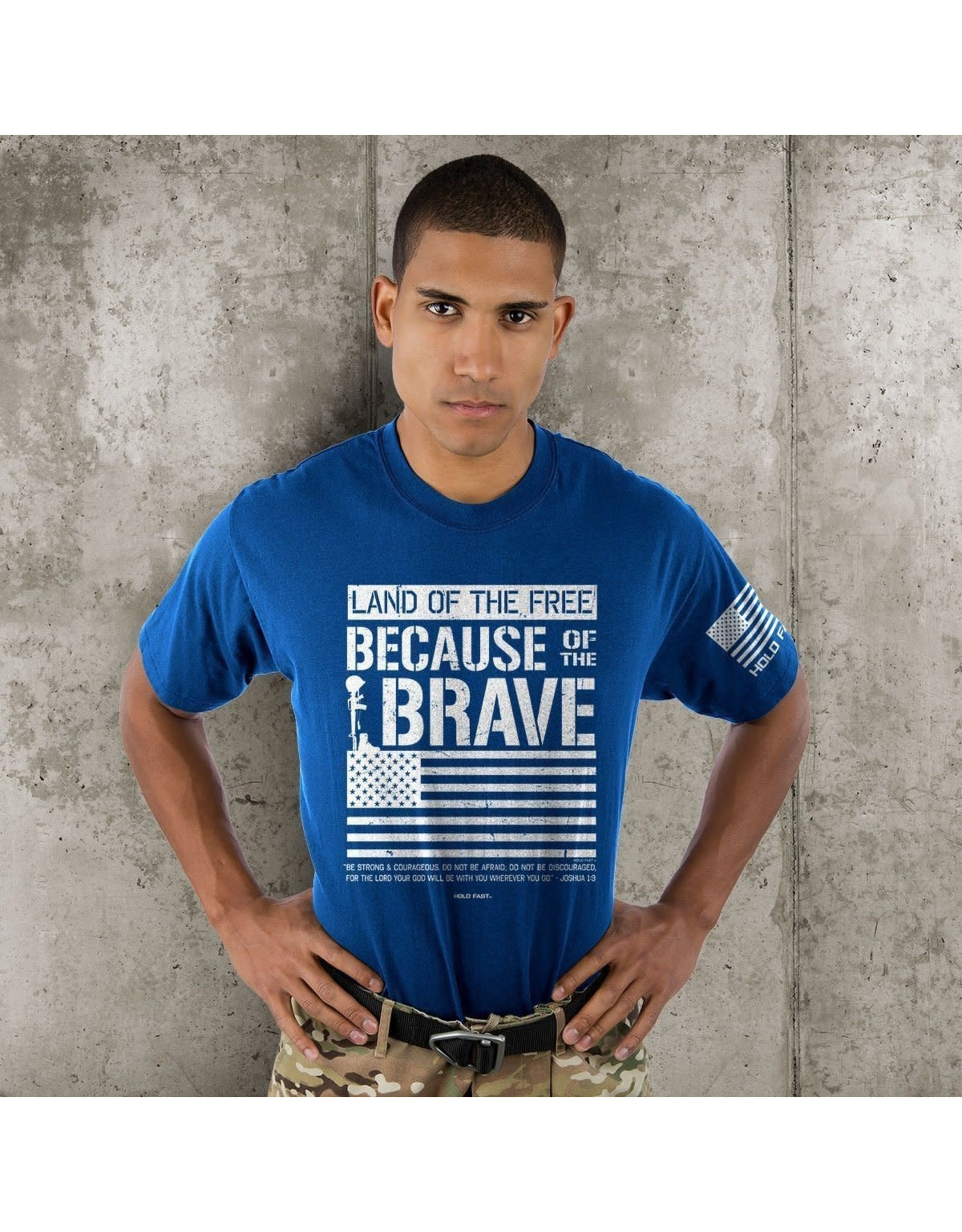 HOLD FAST Because of the Brave T-Shirt
